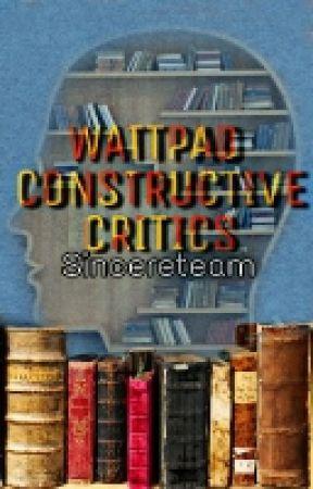 Wattpad Constructive Critics. by SincereTeam