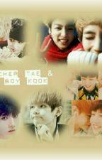 Teacher Tae & Bad Boy Kook(TaeKook Yaoi Myanmar Fic) by BF_YM_Moe_Nandar