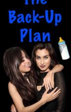 The Back Up Plan (Camren) by fxchbffffcjj