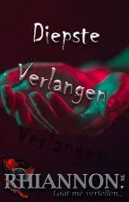 Diepste verlangen (Nederlands - 18+) by RhiannonNL
