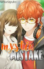 Mystic Mistake (Fan Fiction) by natsuriayuko