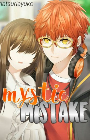 Mystic Mistake (Fan Fiction)