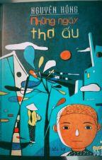 Tập hồi kí Những ngày thơ ấu- Nguyên Hồng by truongduhi6903