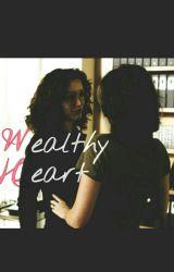 Wealthy Heart by roar4jessie