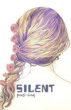 Silent by pus-ing