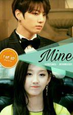 Mine [END] by wonwoobee