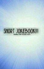 Short Jokebook!!!! by Gehara006