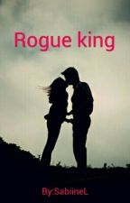 Rogue king by SabiineL