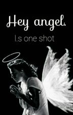 Hey angel - Larry Stylinson ONE SHOT by hstommo91