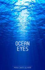 Ocean Eyes - Destiel by MissJaceOliver