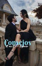 Consejos A Mi Ex-Esposo by Laurastefania99