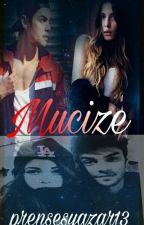 Mucize by prensesyazar13