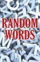 Random Words by most_bay