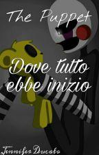 The Puppet - Dove tutto ebbe inizio by Bibistella014