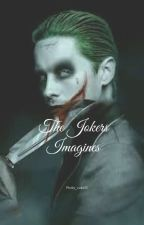 Joker Imagines by Pretty_Lies15
