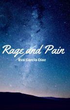 Rage and Pain by EvaGarciaDiaz