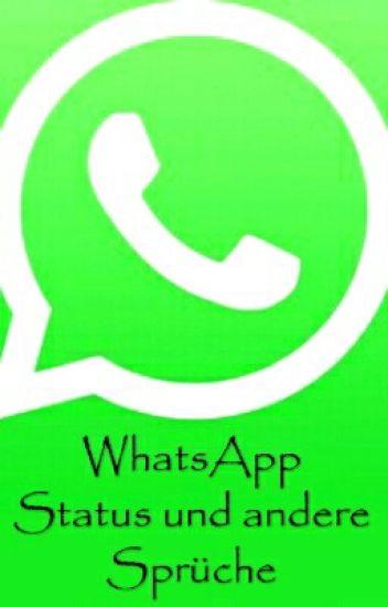 Whatsapp Status Und Andere Sprüche Tabi0502 Wattpad