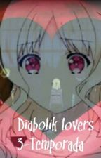 Diabolik Lovers  by Olivia123354372753