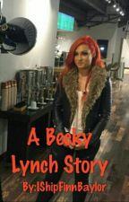A Becky Lynch Story by IShipFinnBaylor