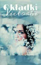 Okładki Victorki [ZAMKNIĘTE] ❌ by Lady_Vicky