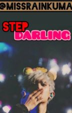 Step Darling // Park Chanyeol by missrainkuma