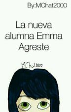 La Nueva Alumna Emma Agreste by MChat2000
