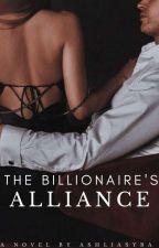 The Billionaire's Alliance by ashliasyba