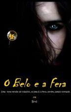O Belo e a Fera by FlowersBirdy