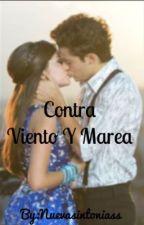 """""""Contra viento y marea """" by Nuevasintoniass"""
