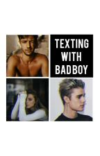 Texting with Bad Boy  by TeodoraBoeva