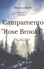 "Campamento ""Rose Brooks"" (zodiac #1) by The_Girl_Scary"