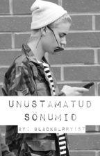 Unustamatud sõnumid | Justin Bieber's fanfiction by Blackberry157