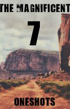 The Magnificent Seven Oneshots by SirenCreed