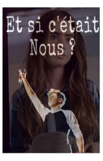 Et si c'était nous ? W/ Niall Horan