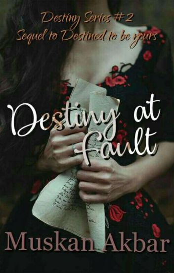 Destiny At Fault (Mistakenly Yours)
