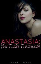 DULCE DESTRUCCIÓN® by MaraaGrey