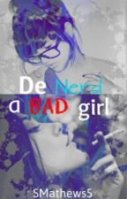De Nerd a Bad Girl  by SMathews5