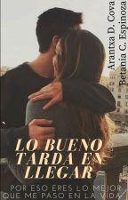♥Lo Bueno Tarda En Llegar♥ by Anonimo16Forever