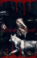 Dark Revival by RosalineVonnMonroe