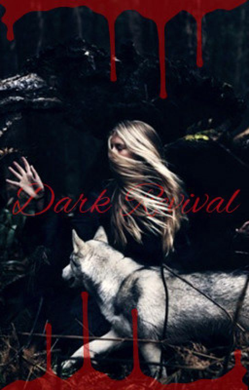 Dark Revival by RosalineVonnMonroe