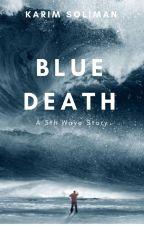 Blue Death by Karimsuliman