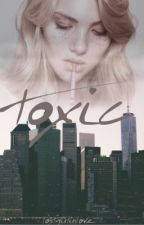 toxic by lostgirlinlove