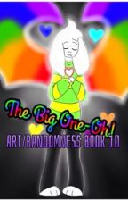 The Big One-Oh! [Art/Randomness Book 10] by AvaTheFangurl