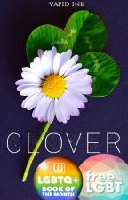 Clover  | ✔ by Vapid_Ink