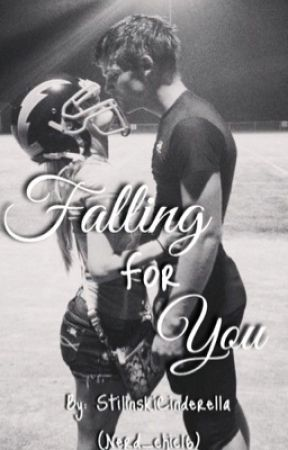 Falling For You by Nerdy_chic16