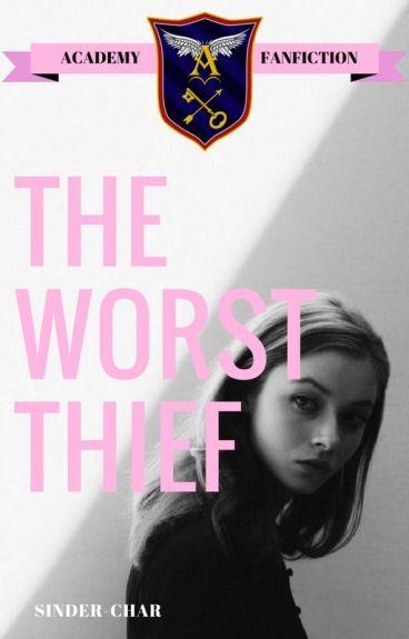 The Worst Thief (An Academy Ghost Bird Fanfiction)