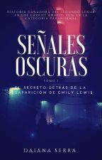 Señales Oscuras by Daiana_Serra