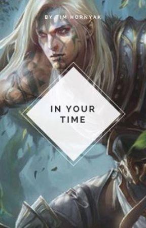 In your time by MacintoshXEzekiel