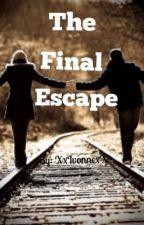The Final Escape by xIvonnex