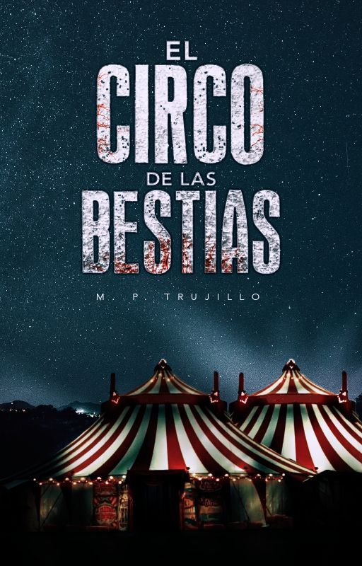 El Circo de las Bestias - Halloween 2016 by MatiasPrieto